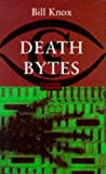 Death Bytes (Constable Crime) (0094786305) by Knox, Bill