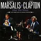 Eric Clapton Wynton Marsalis Play the Blues Live From Jazz at Lincoln Center CD+DVD Edition by Wynton Marsalis, Eric Clapton (2011) Audio CD