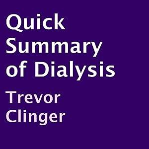 Quick Summary of Dialysis Audiobook