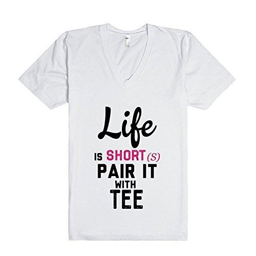 Life is Short(s) | T-Shirt XXLarge