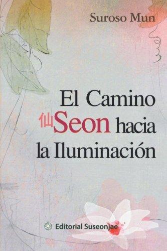 El Camino Seon Hacia La Iluminacion