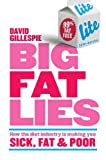 img - for Big Fat Lies: How the diet industry is making you sick, fat & poor book / textbook / text book