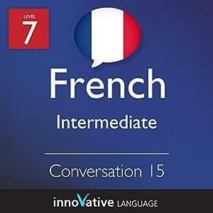 Intermediate Conversation #15 (French) Audiobook