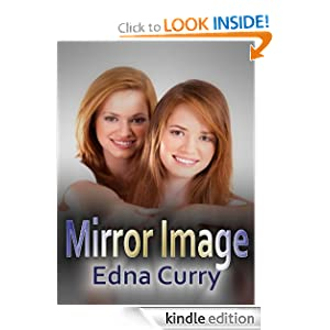 Mirror Image Edna Curry