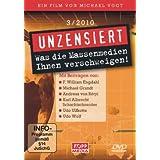 """Unzensiert 3/2010 - Was die Massenmedien Ihnen verschweigen!von """"F. William Engdahl"""""""