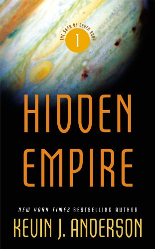 Hidden Empire (The Saga of Seven Suns), Kevin J. Anderson