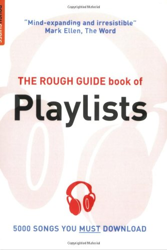 The Rough Guide Book of Playlists, 2nd edition (Rough Guide Reference)