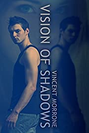 Vision of Shadows (The Vision Series Book 1)