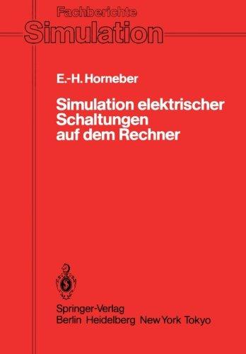 Simulation elektrischer Schaltungen auf dem Rechner (Fachberichte Simulation)  [Horneber, Ernst-Helmut] (Tapa Blanda)