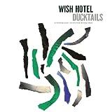 Wish Hotel [Analog]