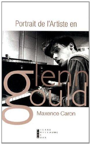 Portrait de l'artiste en Glenn Gould : Tractatus de Musica
