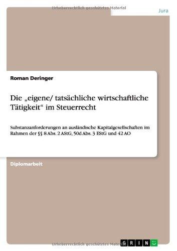 """Die Eigene/ Tatsachliche Wirtschaftliche Tatigkeit"""" Im Steuerrecht (German Edition)"""