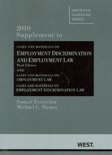 Cases and Materials on Employment Discrimination and Employment law, 3rd (American Casebooks)