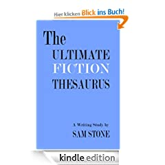 The Ultimate Fiction Thesaurus - A Writing Study