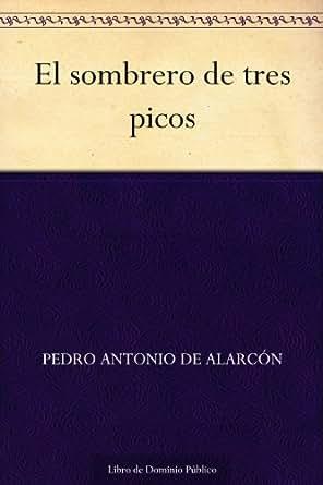 Amazon.com: El sombrero de tres picos (Spanish Edition) eBook: Pedro