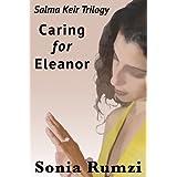 Caring For Eleanor ~ Sonia Rumzi