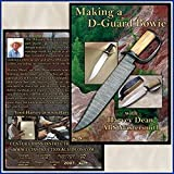 Making a D-Guard Bowie with Harvey Dean, ABS Mastersmith (2 Dvds)by Center Cross