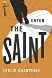 Enter the Saint (The Saint Series)