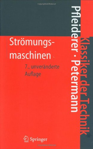 Strömungsmaschinen (Klassiker der Technik) (German Edition)