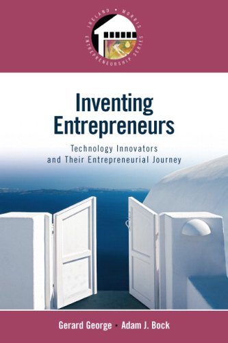 Inventing Entrepreneurs: Technology Innovators and their...