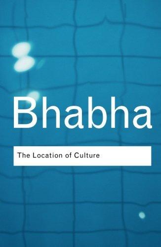 The Location of Culture (Routledge Classics) (Volume 55)