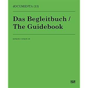 dOCUMENTA (13)Katalog 3/3: Das Begleitbuch