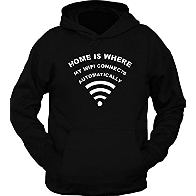 Home is Where My Wifi Connects Automatically Hoodie