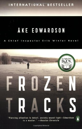Frozen Tracks: A Chief Inspector Erik Winter Novel