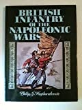 British Infantry of the Napoleonic Wars (0853688907) by Haythornthwaite, Philip J.