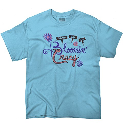 gardening-t-shirt-some-say-im-bloomin-crazy-gardening-73l02-skyblue