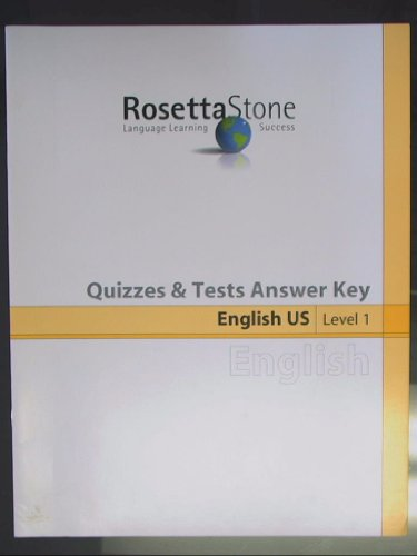 Rosetta Stone Quizzes & Tests Answer Key, English US Level 1 ISBN 1580220649