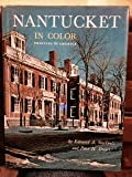 img - for Nantucket in color Profiles of America autographed reprint 1979 hardback book / textbook / text book
