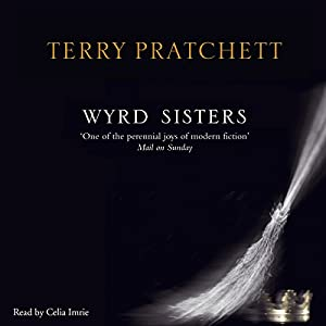 Wyrd Sisters: Discworld, Book 6 | [Terry Pratchett]