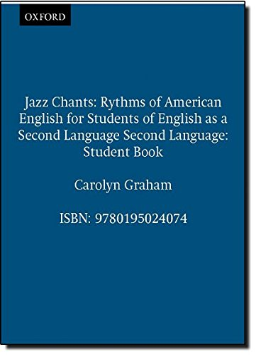 Jazz Chants: Student's Book: Rhythms of American English for Students of English as a Second Language: Student Book