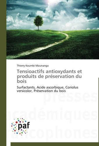 tensioactifs-antioxydants-et-produits-de-preservation-du-bois
