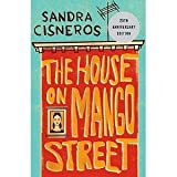 The House on Mango Street 25th Anniversary Edition