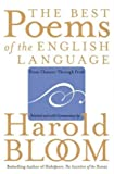 The Best Poems of the English Language: From Chaucer Through Frost (0060540419) by Bloom, Harold