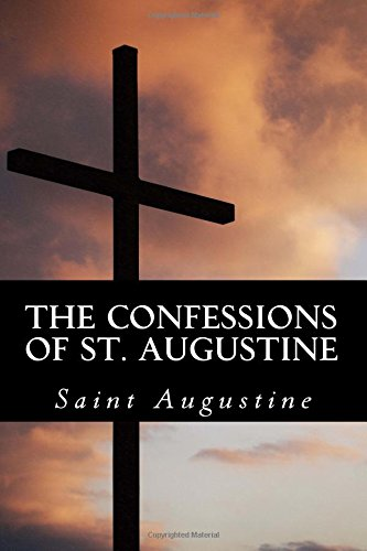 an analysis of the natural world in confessions by st augustine The natural form for augustine's story of redemption to take would be a how did god create the world analysis of the confessions of st augustine.