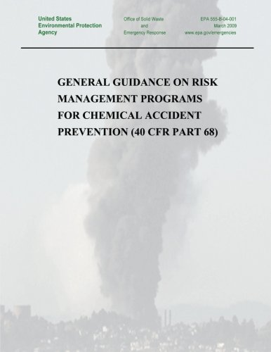 General Guidance on Risk Management Programs for Chemical Accident Prevention (40 CFR Part 68)