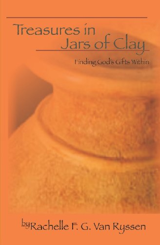 Treasures in Jars of Clay: Seeking The Gift Within