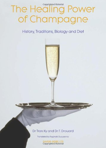 Healing Power Of Champagne: History, Traditions, Biology & Diet