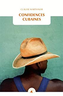 Confidences cubaines
