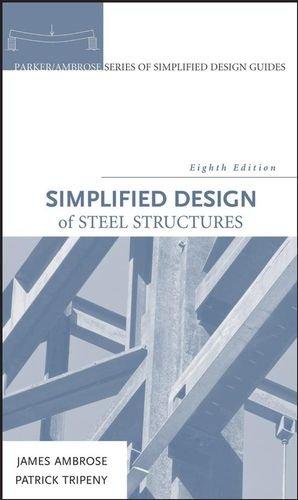 Simplified Design of Steel Structures (Parker/Ambrose...