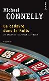 echange, troc Michael Connelly, Connelly Michael - Le Cadavre Dans La Rolls