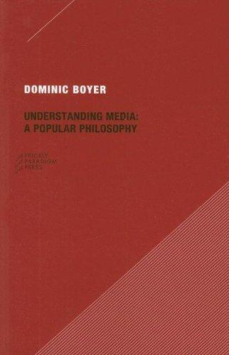 Understanding Media: A Popular Philosophy (Paradigm)