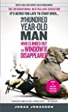 The 100-Year-Old Man Who Climbed Out the Window and Disappeared (Mass Market Paperback, International) [English]