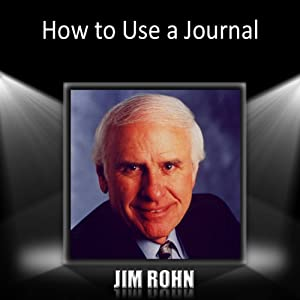 How to Use a Journal | [Jim Rohn]