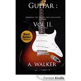Guitar : Learning the tastiest riffs on guitar history . Vol II: More riffs (English Edition)