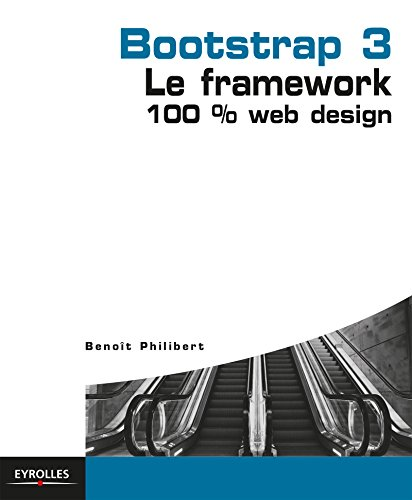 Bootstrap 3: Le framework 100% Web Design gratuit