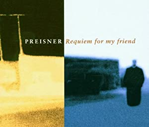 Requiem For My Friend - Preisner / Rewakowicz, Kasprzyk, Sinfonia Varsovia, et al